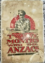 'Twelve Months with the Anzacs'